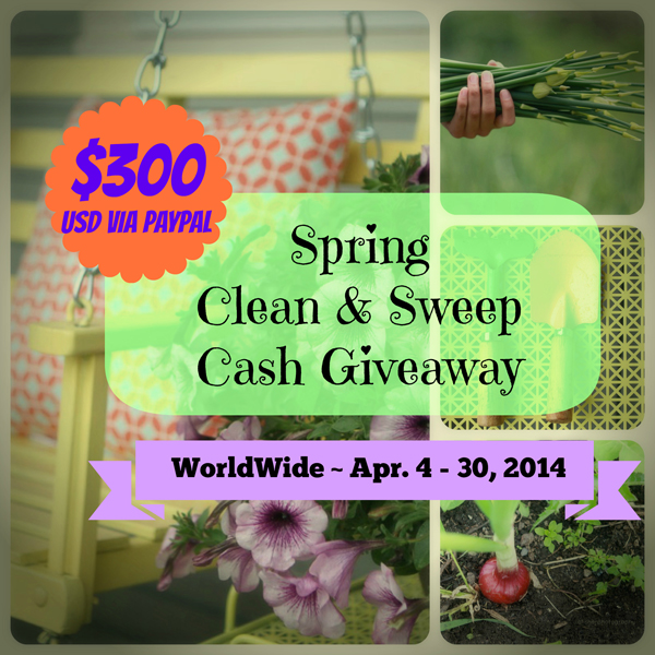 $300 USD Spring Cash Giveaway! #CleanSweepCash