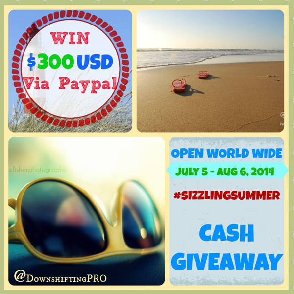 The Sizzling Summer $300USD Cash Giveaway! Enter today! #SizzlingSummer