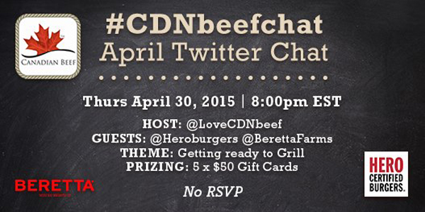 Join us for Canadian Beef Twitter Party April 30, 8pm EST! #CDNbeefchat @LoveCDNbeef @HeroBurgers @BerettaFarms