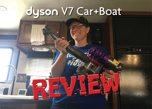 Keeping our vehicles and trailer clean with the Dyson V7 Car+Boat.