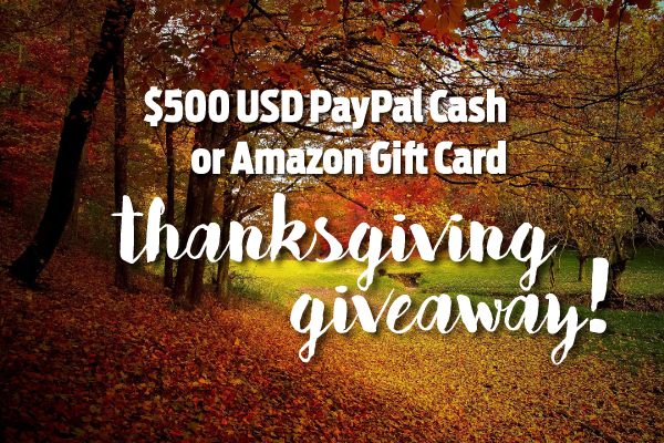 Thanksgiving Giveaway! Win $500 PayPal Cash! #Giveaway
