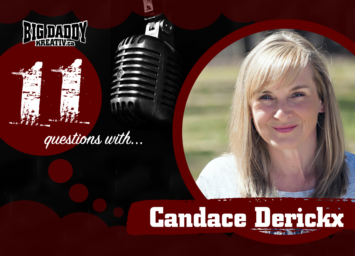 11 Questions with… Candace Derickx. #bdk11Qs
