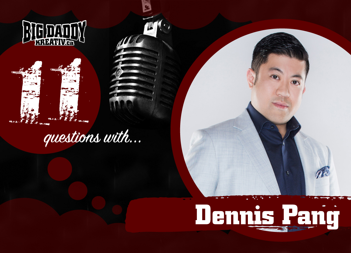 11 Questions with… Dennis Pang