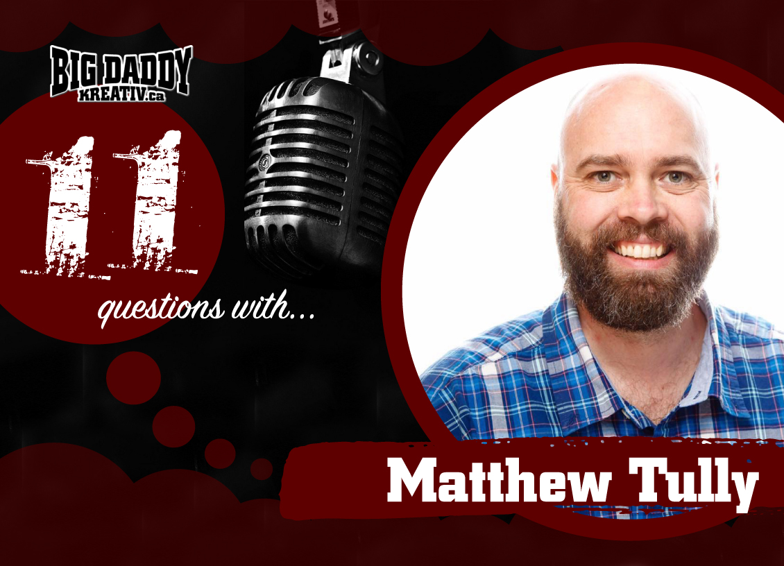 11 Questions with… Matthew Tully. #bdk11Qs @Tullyman77
