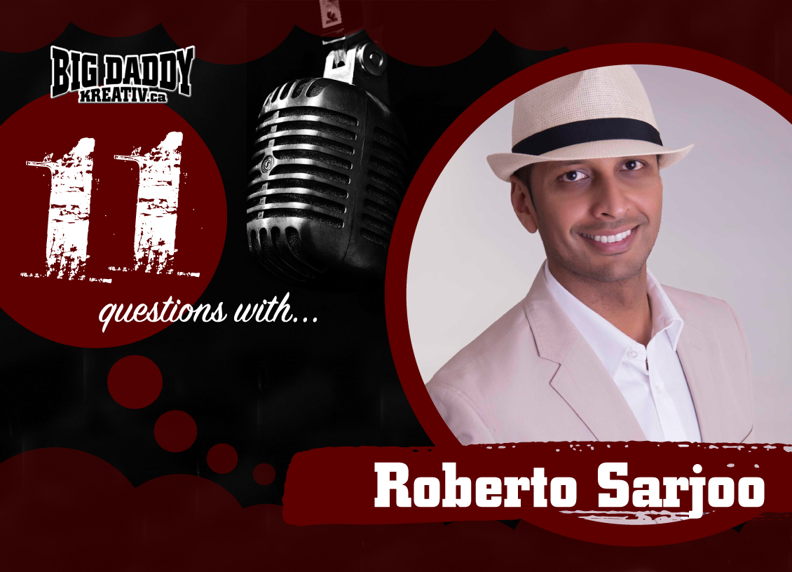 11 Questions with… Roberto Sarjoo