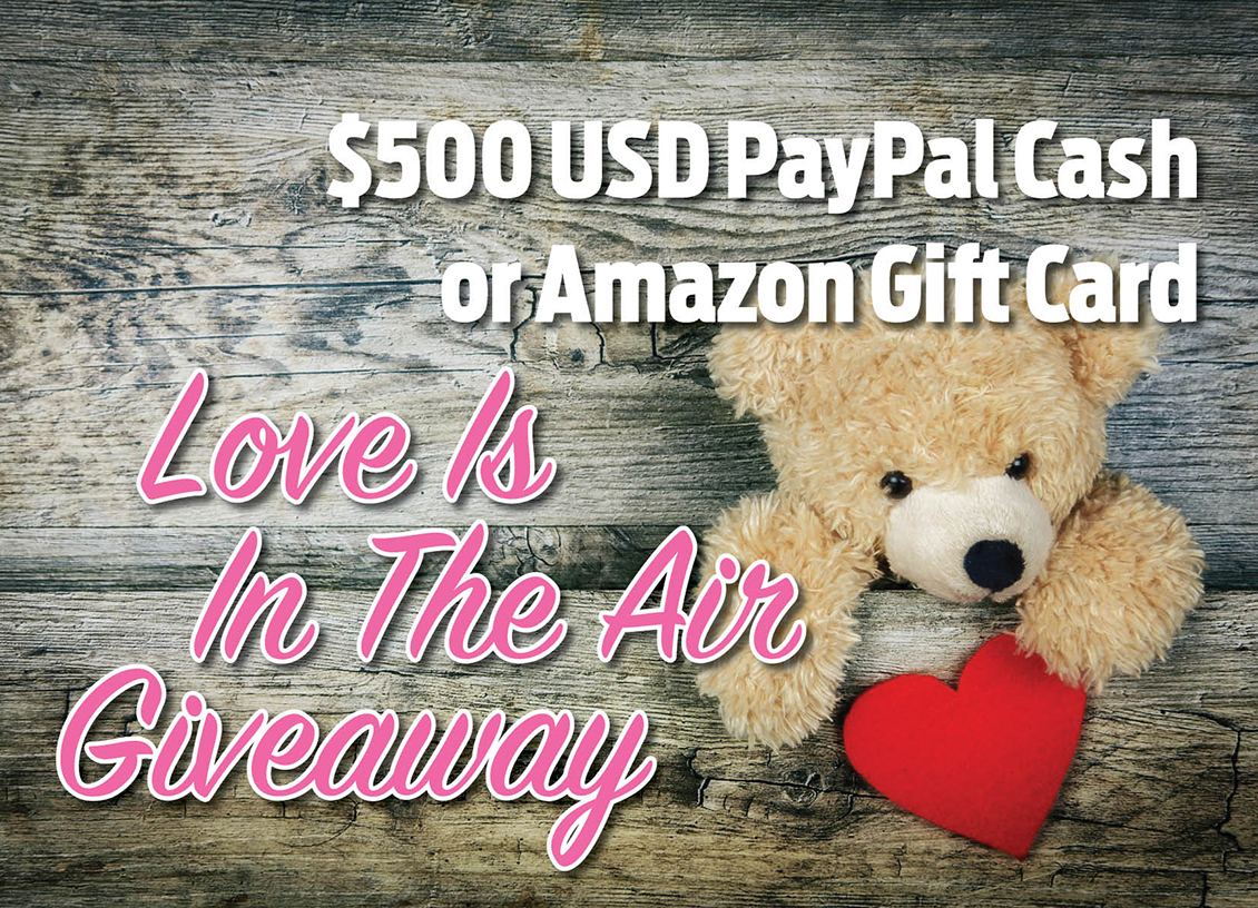 Love Is In The Air Giveaway! Win $500 PayPal Cash! #Giveaway