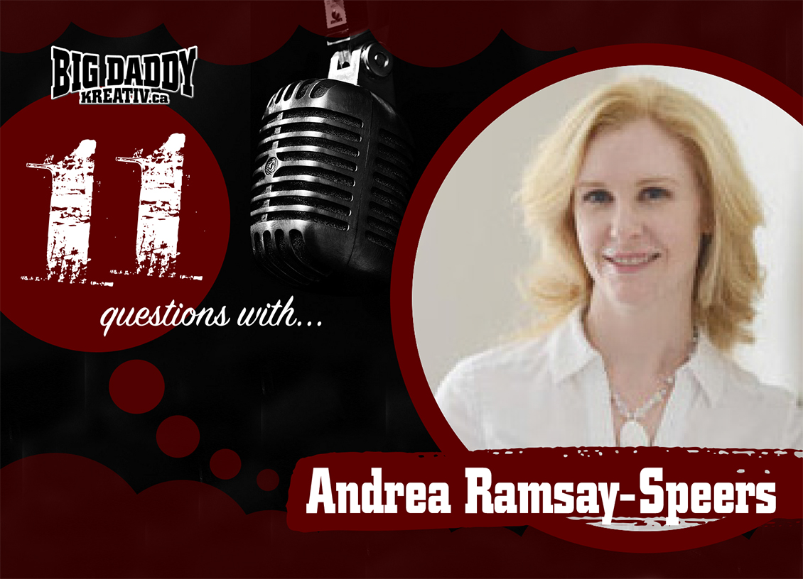 11 Questions with… Andrea Ramsay-Speers. @OakvilleFamily #bdk11Qs