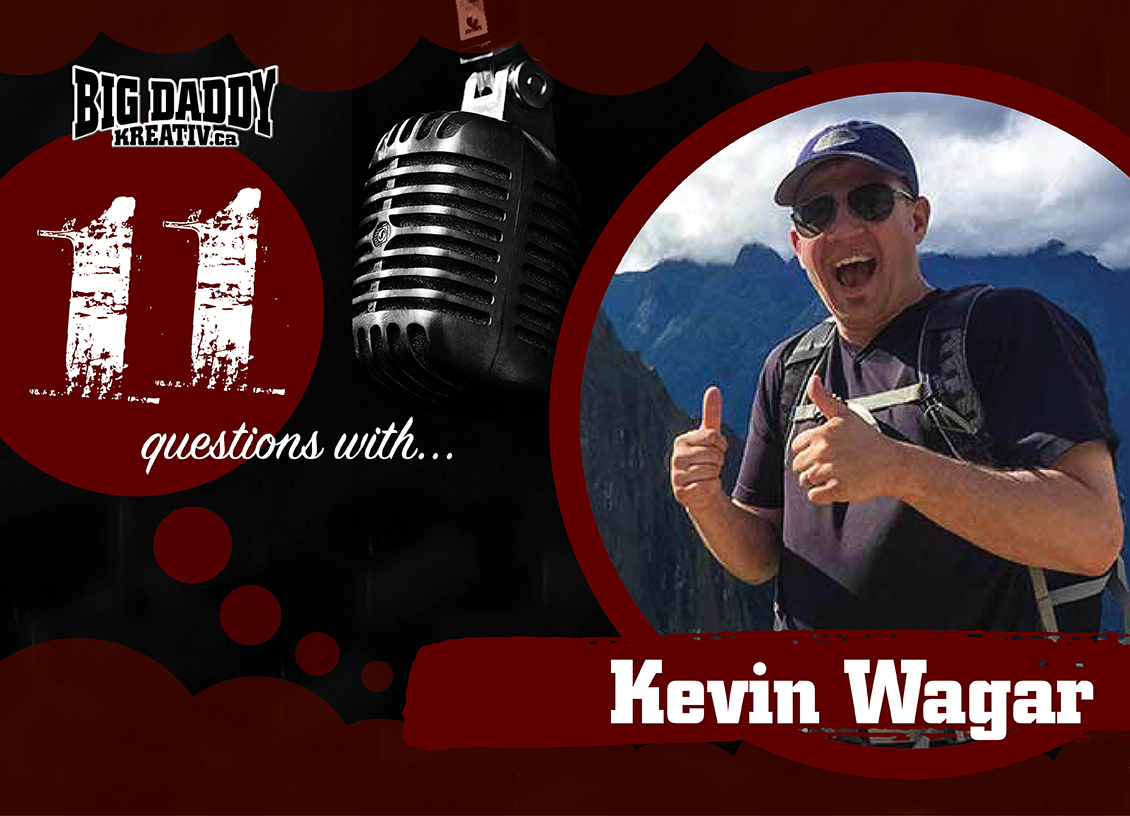 11 Questions with… Kevin Wagar