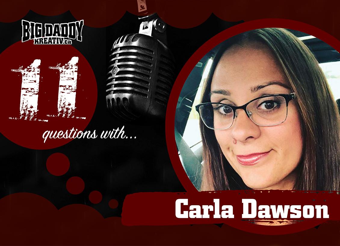 11 Questions with… Carla Dawson. @cvegnad #bdk11Qs