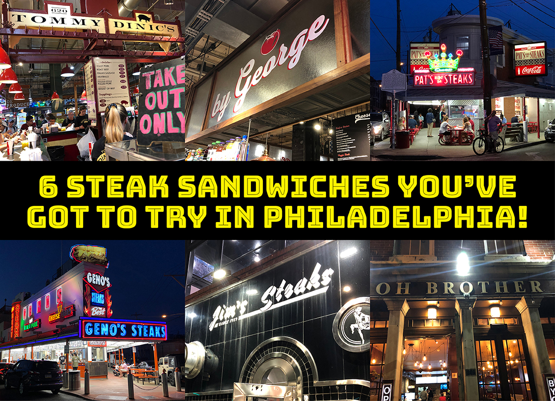 Visit Philly: 6 Steak Sandwiches You've Got To Try in Philadelphia!